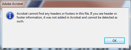 Acrobat cannot find any headers or footers in this file