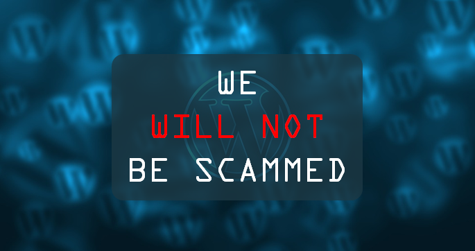 We will not be scammed