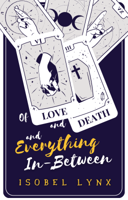 Book cover for Of Love And Death And Everything In-Between